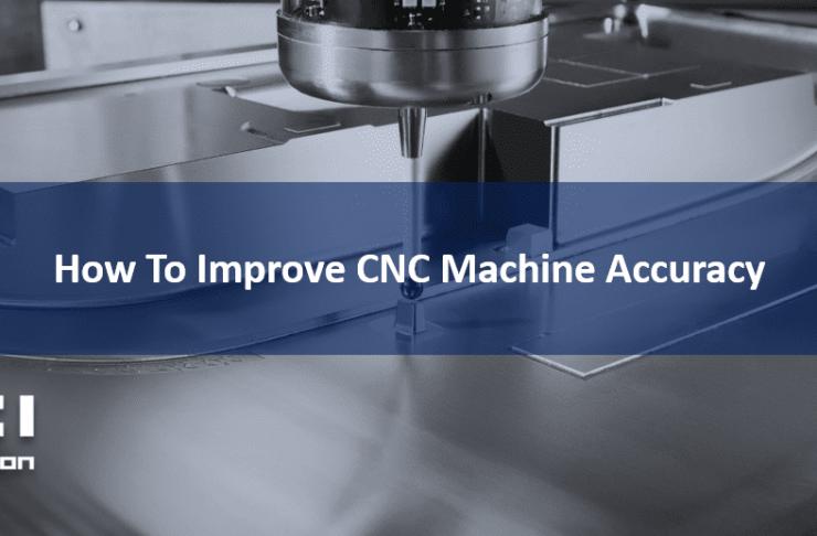 Cách cải thiện độ chính xác của máy công cụ CNC